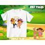 Camiseta Infantil- Dora Go Diego Go Botas Raposo Personagens