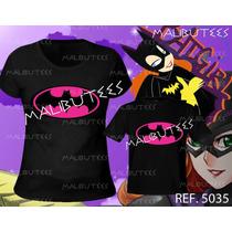 Mulher Gata Kit Tal Mãe Tal Filha Batgirl Super Heróis