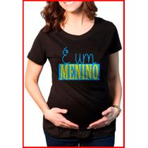 Camiseta Feminina Gestante Grávida Personaliza É Menino