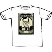 Camiseta Woody Allen Estampas Exclusivas! Só Nós Temos!