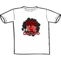 Camiseta Zé Do Caixão Estampas Exclusivas! Só Nós Temos!
