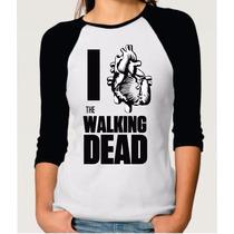 Camiseta Raglan Feminina I Love The Walking Dead