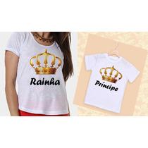Kit Camisetas Mãe Rainha E Filho Príncipe Coroa Dourada