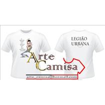 Camiseta Camisa Legião Urbana Renato Russo É Preciso Amar