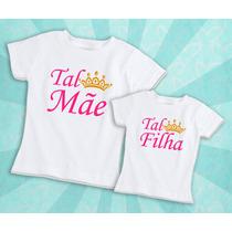 3 Camisetas Tal Mãe Tal Filha - Dia Das Mães Blusa Blusinha