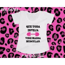 Camiseta Academia Musculação Frases Feminina Modelo T-shirt