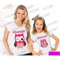 Tal Mãe Tal Filha Baby Look Kit 2 Uni Mamãe Coruja Corujinha