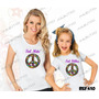 Tal Mãe Tal Filha Baby Look + Camiseta Simbolo Da Paz Kit
