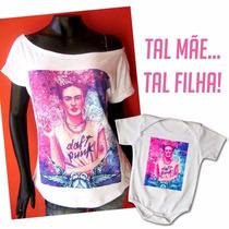 Tal Mãe, Tal Filha Frida Kahlo