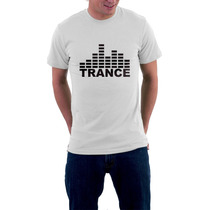 Camiseta Trance Music - Feminino E Masculino - Frete Grátis