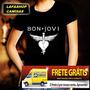 Camiseta Bon Jovi Baby Look Feminina Camis Mulher Banda Rock