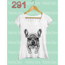 Camiseta Blusa Tshirt Feminina Estampa Cão Cachorro