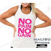 Regata Feminina Academia No Pain No Gain Musculação Zumba