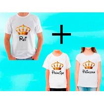 Kit 3 Camisetas Príncipe Princesa Rei Rainha Tal Mãe Pai