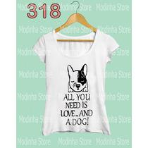 Camiseta Blusa Tshirt Feminina Estampa Cão Cachorro Pet