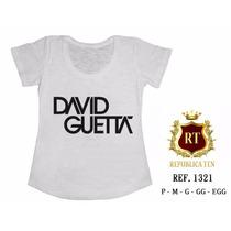 T-shirt Camiseta David Guetta Personalizada Feminina