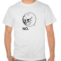 Camiseta Meme No. / Humor, Sátiras, Engraçadas, Memes