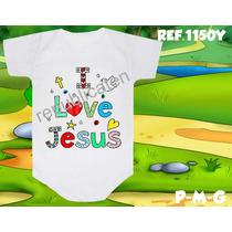 Body Infantil I Love Jesus Personalizado Evangélico Gospel