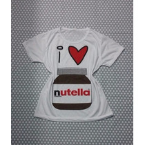 T Shirt Feminina Estampada I Love Nutella Manga Curta Branca