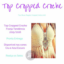 Top Cropped De Croche Com Bojo E Franja Todas As Cores E Tam
