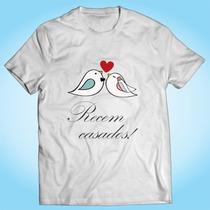 Camisa Recém Casados - Casamento - Amor - Personalizada