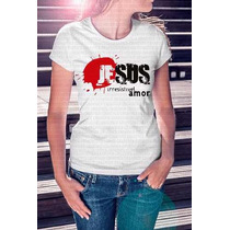 Camisa Estampa Feminina Religiosa Jesus Irresistivel Amor
