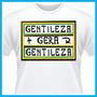 Camiseta Gentileza + Gera Gentileza, Personalizada