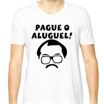 Camiseta Sr Barriga Pague O Aluguel Turma Do Chaves E Kiko