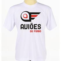 Camisa Camiseta Personalizada Banda Aviões Do Forró Adulto