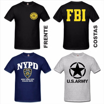 Camiseta Militares Fbi Nypd Fdny Cccp Swat Csi Nasa Bope Mma