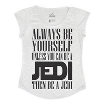 Camiseta Tshirt Feminina - Seja Uma Jedi - Star Wars