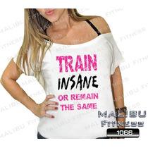 Canoa Feminina Academia Train Insane Zumba Musculação Malhar
