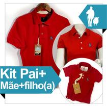 Kit 1 Polo Pai + Mãe + Filho Iguais, Original 40 Cores