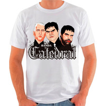 Camiseta Da Banda Catedral