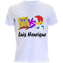 Camiseta Infantil Do Bob Esponja E Pica-pau Com Nome