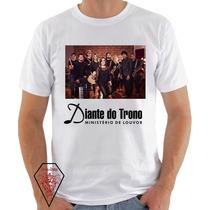 Camiseta Personalizada Diante Do Trono, Musica Evangélica