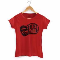 Camiseta Feminina Raul Seixas Toca Raul 2 - Bandup!