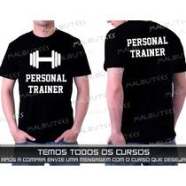 Camisetas Cursos Personal Trainer Educação Física Academia