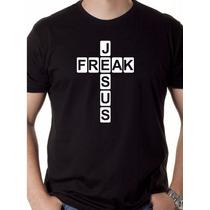 Camiseta Jesus Freak Águia Louco Lion Judá Por Cristo Gospel