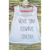 Promoção! Regatas Tshirt Lindas C/ Frases Malha Flame Lulu