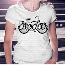 Camisa Estampa Feminina Bike Rodar