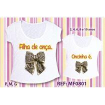 Tal Mãe Tal Filha 5 Conjuntos Camisetas Atacado