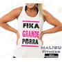 Regata Feminina Academia Fika Grande Zumba Musculação Malhar