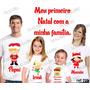 Camiseta Meu Primeiro Natal Papai Noel Ano Novo Kit Com 4