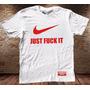 Camiseta Masculina Sátira Engraçada Marca Just Do It Nike