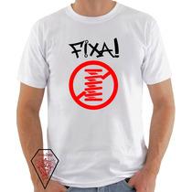 Camiseta Personalizada Chora Que É Fixa Carro Saveiro