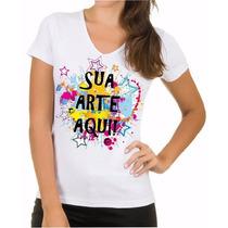 Camiseta Adulto Infantil Baby Look Personalizada C/ Sua Arte