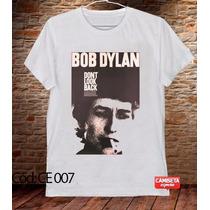 Camiseta Masculina E Feminina Bob Dylan Música Rock Banda