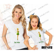 Tal Mãe Tal Filha Baby Look + Camiseta Sininho Kit
