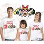 Lebrança De Aniversário Meninas Super Poderosas Camiseta 3